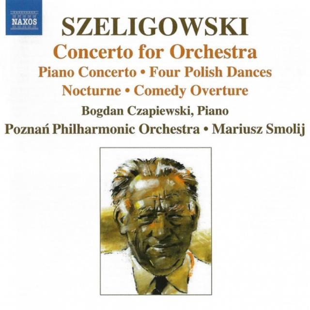 Szeligowski – Concerto for Orchestra